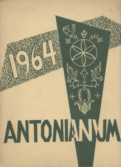 Antonianum. 1964 / edited by the Senior Class of Saint Anthony's High School. - 1964