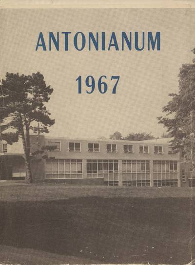 Antonianum. 1967 / edited by the Senior Class of Saint Anthony's High School. - 1967
