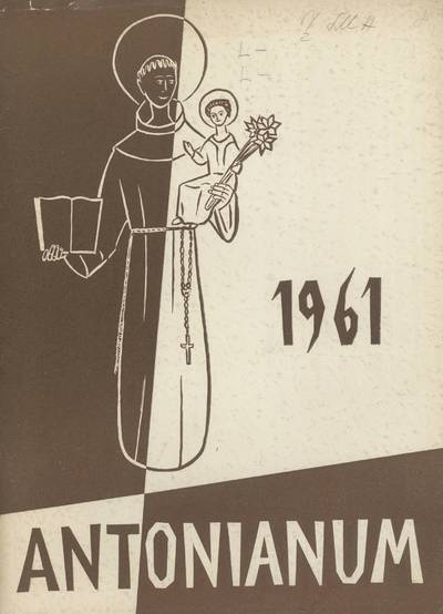 Antonianum. 1961 / edited by the Senior Class of Saint Anthony's High School. - 1961