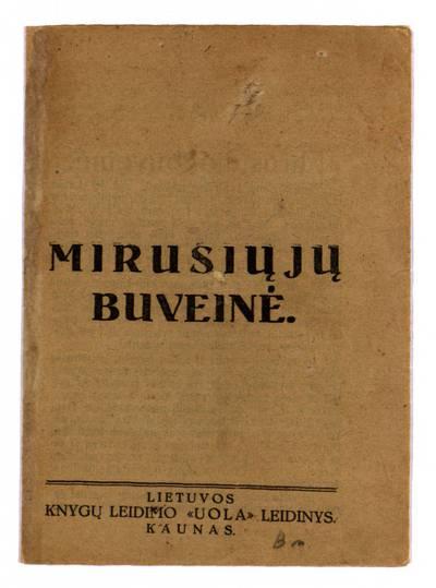 Mirusiųjų buveinė. - 1928