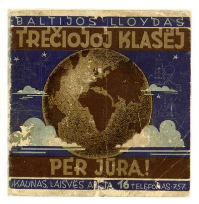 Trečiojoj klasėj per jūrą! / Baltijos Lloydas. - 1930