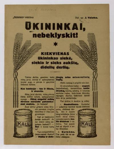 Ūkininkai, nebeklyskit! Kiekvienas ūkininkas siekė, siekia ir sieks aukštų, didelių derlių / dipl. agr. J. Valatka. - 1926