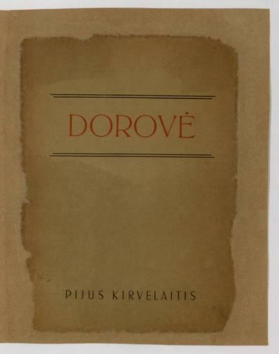 Šv. Sosto delegatūros lietuviams leidinys. Dorovė / Pijus Kirvelaitis. - 1948