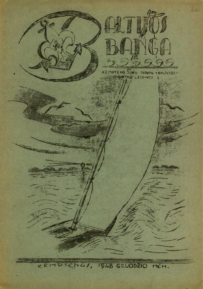 Baltijos banga / redagavo s.v. vyr. skltn. Br. Juodelis. - 1948