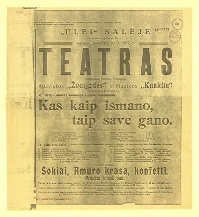 """""""Ulei"""" salėje […] subatoje, balandžio 28 d. 1907 m. teatras rengiamas lietuvių draugijų: apšvietos """"Žvaigždės"""" ir muzikos """"Kanklių"""". - 1907]. - [1] p."""