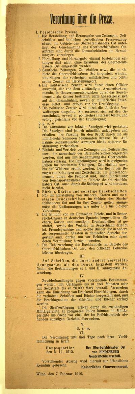 """Paliepimas apie spaudą. """"I. Perijodinė apie spaudą. 1. Kad spauzdinti ir išleidinėti dienraščius, laikraščius ir panašius perijodinius spaudos leidinius Rytų vyriausiojo vado plote reikia Rytų, vyriausiojo vado leidimo…"""" / vyriausias Rytų vadas pasir. v. Hindenburg generalas-feldmaršalas / der Oberbefehlshaber Ost von Hindenburg Generalfeldmarschall / Wódz naczelny Wschodu podp.: von Hindenburg generał feldmarszałek / דער-אבער-בעפעהלסהאבער אסט פאן הינדענבורג גענעראל-פעלדמארשאל. - 1916, vas. 7. - [1] p."""