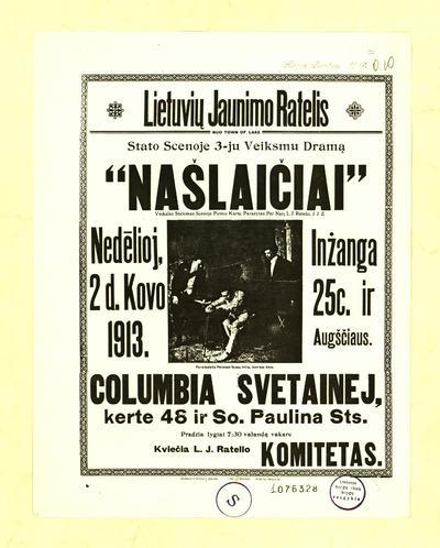 """Lietuvių jaunimo ratelis nuo Town of Lake stato scenoje 3-ju veiksmu dramą """"Našlaičiai"""" / kviečia L. J. ratelio komitetas. - 1913]. - [1] p."""