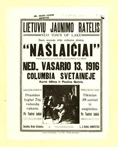 """Lietuvių jaunimo ratelis nuo Town of Lake stato scenoje triju veiksmu dramą """"Našlaičiai"""" ned., vasario 13, 1916 Columbia svetaineje… / L. J. ratelio komitetas. - 1916]. - [1] p."""
