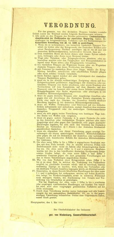 """Paliepimas. """"Vietos, kurias užėmė vokiečių kareivija Rusijos žemėje, esančios dešinėj Vislos upės pusėj, turi prisilaikyt šių taisyklių…"""" / viršiausis Rytų armijų vadas (pasirašyta); von Hindenburg general-feldmaršal / der Oberbefehlshaber des Ostheeres gez. von Hindenburg, Generalfeldmarschall / głównodowodzący armjami wschodniemi podpisano: von Hindenburg generał-feldmarszałek. - 1915, geg. 7. - [1] p."""