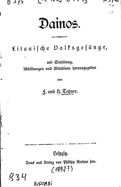 Dainos / mit Einleitung, Abbildungen und Melodieen herausgegeben von F. und. H. Tetzner. - [1897]. - 112 p., [2] nat. lap. -  (Universal-Bibliothek)