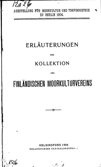 Erläuterungen zur Kollektion des finländischen Moorkulturvereins. - 1904. - 26 p.