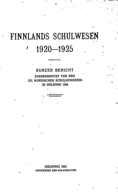 Finnlands Schulwesen, 1920-1925. - 1926. - 58 p.