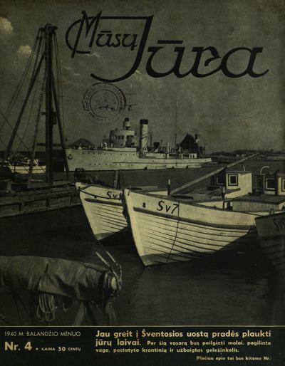 Mūsų jūra / Lietuvos jūrininkų sąjunga. - 1939-1940