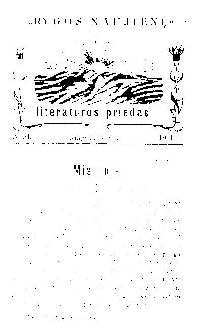 """""""Rygos naujienų"""" literatūros priedas / leidėjas-redaktorius L. Jakavičius. - 1910-1911"""
