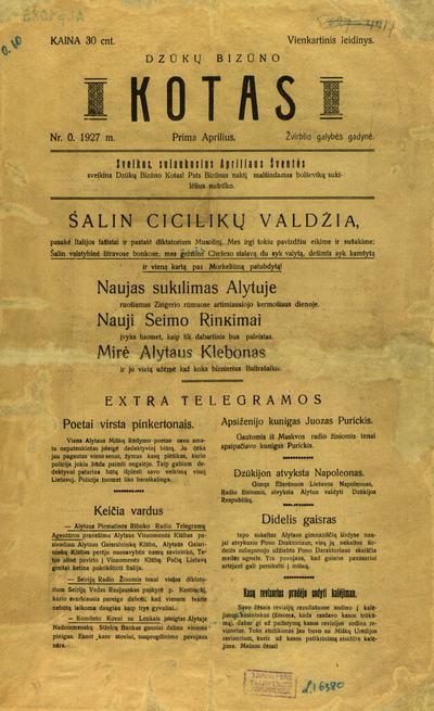 Dzūkų bizūno kotas / red.-leid. Dzūkų Nykštukas [fakt. Vytas Vaclas Misiūnas]. - 1927. - 42 cm