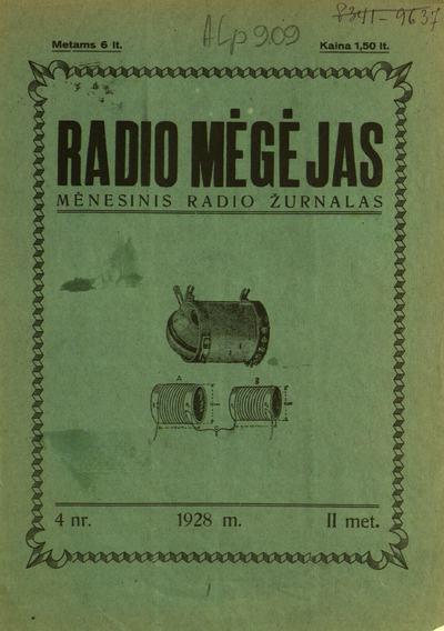 Radio mėgėjas / redaktorius M. Baublys. - 1927-1928