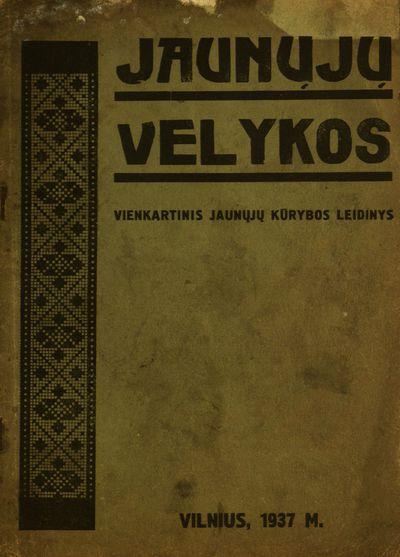 Jaunųjų Velykos / redaktorius ir leidėjas Marija Lemešytė. - 1937
