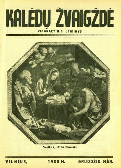 Kalėdų žvaigždė / redaktorius [Vladas Radziulis] [fakt. Augustinas Burokas]. - 1938