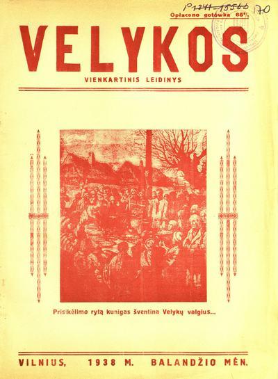 Velykos / redaktorius ir leidėjas Antanas Atroška. - 1938