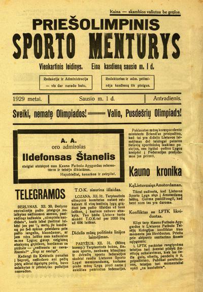 Priešolimpinis sporto menturys / redaguoja komisija Steponas Garbačiauskas, Jurgis Šulginas, Danielius Žilevičius (ats. red.). - 1929