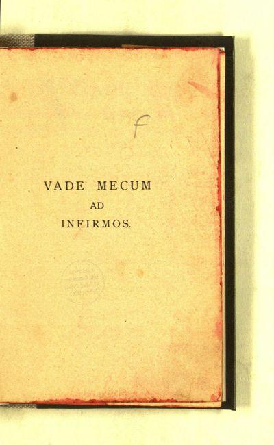 Vade mecum ad infirmos. - 3 ed. - 1905. - 160 p.