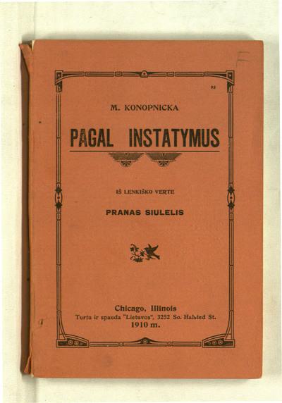 Pagal instatymus / M. Konopnicka. - 1910. - 158 p.