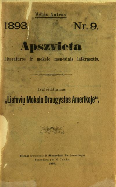 Apšvieta / už redystę atsako Martynas Jankus [fakt. Jonas Šliūpas]. - 1892-1893