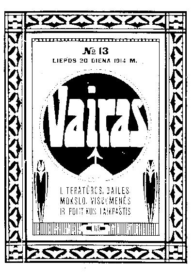 Vairas / redaktorius-leidėjas A. Smetona. - 1914-1915, 1923-1924, 1929-1940