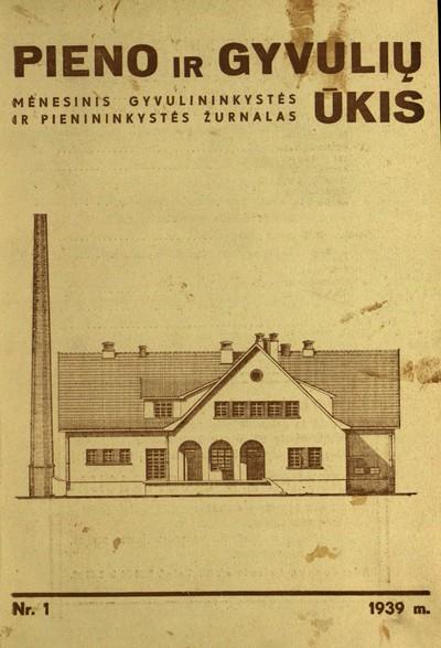 Pieno ir gyvulių ūkis. - 1930-1940