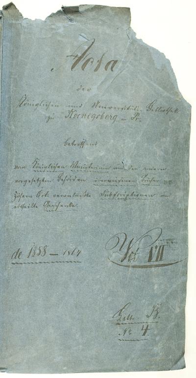 Acta der Koniglichen und Universitats Bibliothek zu Koenigsberg … - 1858.I.7-1864.XII.15. - 373 lap.