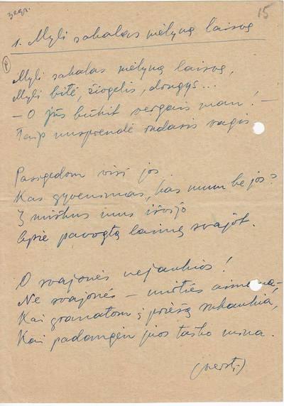 """Salomėja Nėris. Rankraštis. """"Myli sakalas mėlyną laisvę"""" [eilėraštis su S. Nėries autografu]. 1944-07-02"""