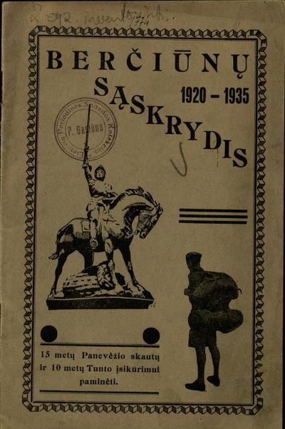 Berčiūnų sąskrydis / redagavo sktn. P. Daukas. - 1935