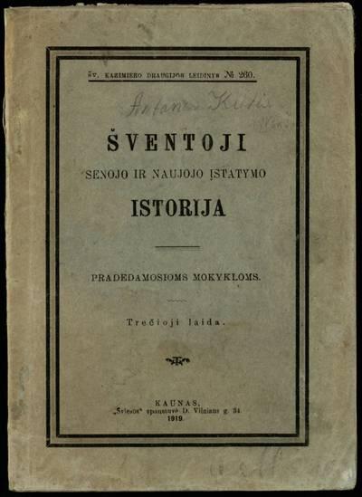 Šventoji Senojo ir Naujojo įstatymo istorija. - 1919