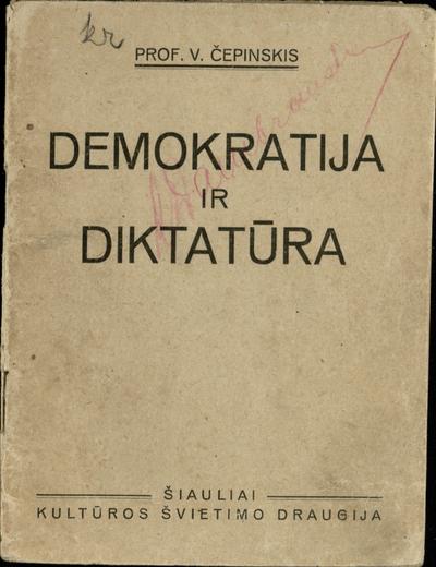 Demokratija ir diktatūra. - 1927