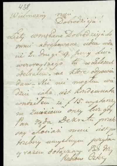 """Šiaulių """"Aušros"""" muziejaus rinkiniai. Dvarų archyvo dokumentai. 1822 m. birž. 21 d. Stanislovo Olendzkio laiškasiš Telšių, prašoma atsiųsti dekretą, ner reikia Raseiniuose spręsti aktorato bylą. - 1822"""