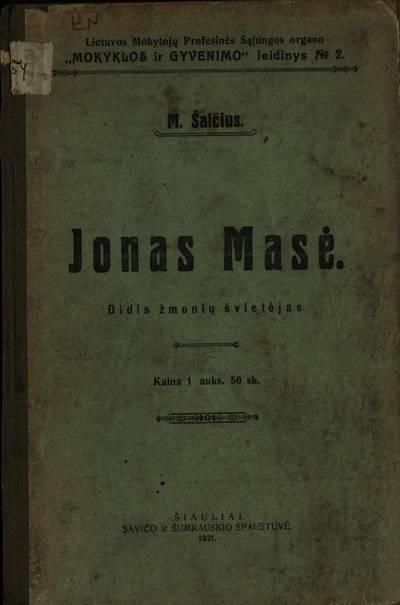 Jonas Masė / M. Šalčius. - 1921
