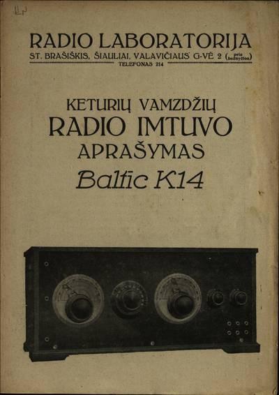 Keturių vamzdžių radio imtuvo aprašymas. - 1927