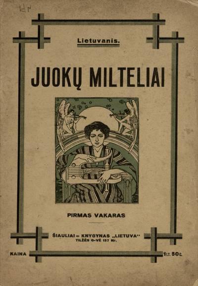 Juokų milteliai. Pirmas vakaras / Lietuvanis. - 1929