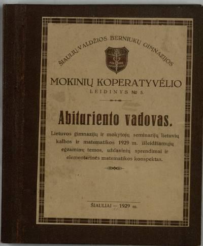 Abituriento vadovas. - 1929