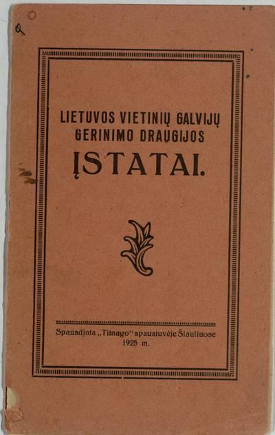 Lietuvos vietinių galvijų gerinimo draugijos įstatai. - 1925
