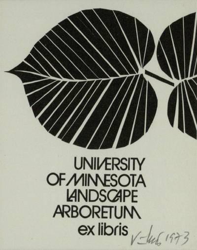 [Vytauto Osvaldo Virkau ekslibrisai]. ex libris UNIVERSITY OF MINNESOTA LANDSCAPE ARBORETUM / Vytautas Osvaldas Virkau. - 1973