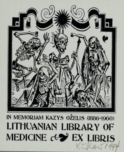 [Vytauto Osvaldo Virkau ekslibrisai]. EX LIBRIS LITHUANIAN LIBRARY OF MEDICINE / IN MEMORIAM KAZYS OŽELIS (19886-1960) / Vytautas Osvaldas Virkau. - 1994