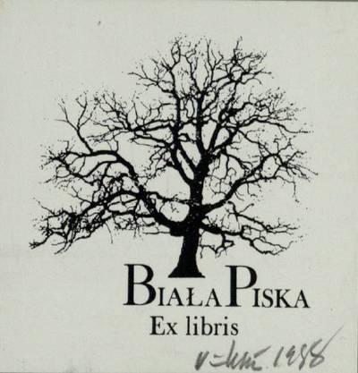 [Vytauto Osvaldo Virkau ekslibrisai]. Ex libris BIALA PISKA / Vytautas Osvaldas Virkau. - 1988