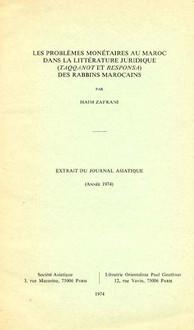 Les problèmes monétaires au Maroc dans la littérature juridique(Taqqanot et Responsa) des Rabbins ma