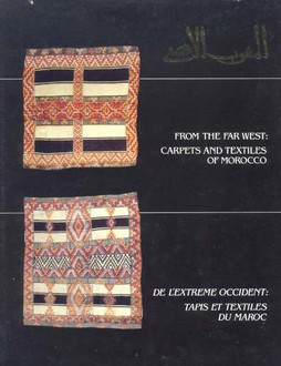 From the far west:Carpets and textiles of Morocco