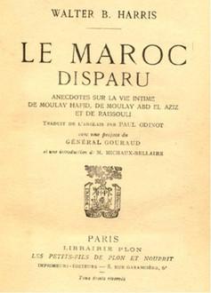 Le Maroc disparu.