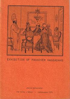 Exhibition of Passover Haggadahs