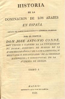 Historia de la domincacion de los Arabes en España sacada de varios manuscritos y memorias arabigas