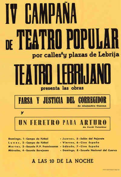 IV Campaña de Teatro Popular de Lebrija: Farsa y justicia del corregidor; Un féretro para Arturo