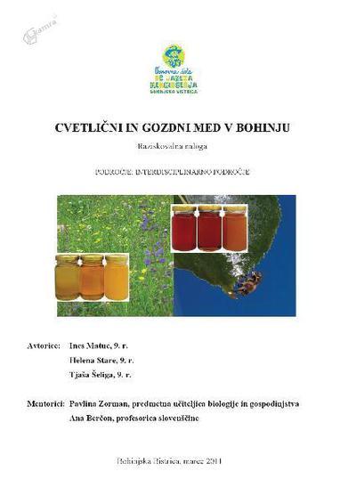 Cvetlični in gozdni med v Bohinju - raziskovalna naloga
